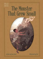 The Monster That Grew Small - Joan Grant
