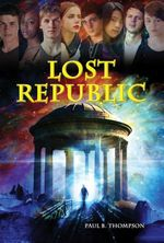 Lost Republic - Paul B. Thompson