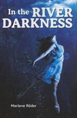 In the River Darkness - Marlene Roder