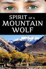 Spirit of a Mountain Wolf - Rosanne Hawke