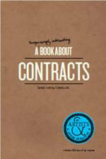 A Surprisingly Interesting Book about Contracts : For Artists & Other Creatives - Sarah Conley Odenkirk