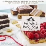 Fat Witch Bake Sale : 65 Recipes from the Beloved Fat Witch Bakery for Your Next Bake Sale or Party - Patricia Helding