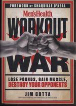 Men's Health Workout War - Jim Cotta