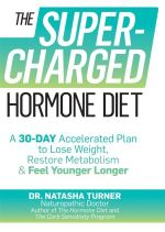 The Supercharged Hormone Diet - Natasha Turner