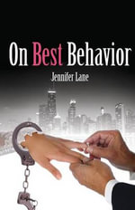 On Best Behavior : Conduct - Jennifer Lane