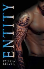 Entity : The Divinity Series - Patricia Leever