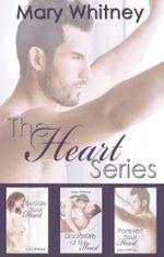 The Heart Series Box Set : The Heart Series - Mary Whitney