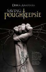 Saving Poughkeepsie - Debra Anastasia