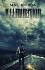 Illumination - M V Freeman