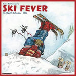 2016 Ski Fever (Gary Patterson) Wall Calendar - Gary Patterson