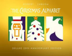 Christmas Alphabet : 20th Anniversary - Robert Sabuda
