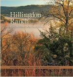 Hillingdon Ranch : Four Seasons, Six Generations - David K. Langford