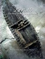 La Belle', the Ship That Changed History