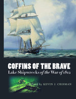 Coffins of the Brave : Lake Shipwrecks of the War of 1812