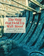 The Ship That Held Up Wall Street : The Ronson Ship Wreck - Warren C. Riess