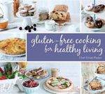 Gluten-Free Cooking for Healthy Living - Einat Mazor