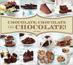Chocolate, Chocolate and More Chocolate! - Elie Tarrab