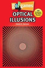 Go!Games Optical Illusions : 248 Entertain Your Brain Puzzles - Gianni A. Sarcone