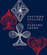 Fortune Telling Using Playing Cards - Jonathan Dee
