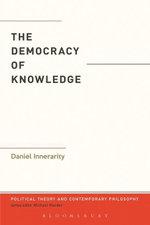 The Democracy of Knowledge - Daniel Innerarity