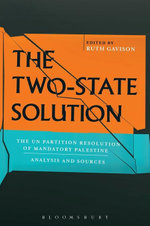 The Two-State Solution : The UN  Partition Resolution of Mandatory Palestine - Analysis and Sources