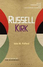 Russell Kirk - John M. Pafford
