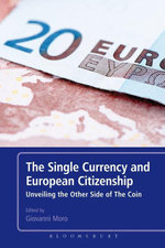 The Single Currency and European Citizenship : Unveiling the Other Side of The Coin