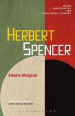 Herbert Spencer - Alberto Mingardi