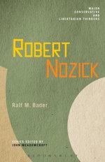 Robert Nozick - Ralf M. Bader