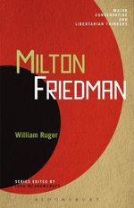 Milton Friedman - William Ruger