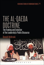 The Al-Qaeda Doctrine : The Framing and Evolution of the Leadership's Public Discourse - Donald Holbrook