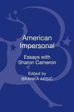 American Impersonal : Essays with Sharon Cameron