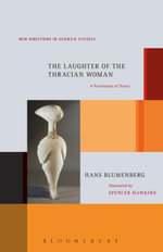 The Laughter of the Thracian Woman : A Protohistory of Theory - Hans Blumenberg