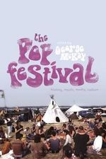 The Pop Festival : History, Music, Media, Culture - George McKay