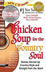 Chicken Soup for the Country Soul : Stories Served Up Country-Style and Straight from the Heart - Jack Canfield
