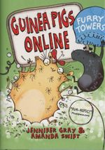 Furry Towers : Guinea Pigs Online - Jennifer Gray