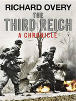 The Third Reich - Richard Overy