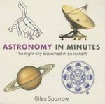 Astronomy in Minutes - Giles Sparrow