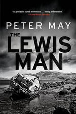 The Lewis Man : The Lewis Trilogy - Peter May