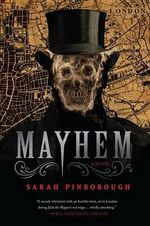 Mayhem - Sarah Pinborough