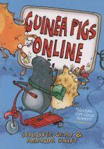 Guinea Pigs Online - Amanda Swift