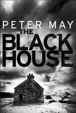 The Blackhouse : The Lewis Trilogy - Peter May
