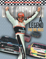 Dale Earnhardt : A Legend for the Ages - Bob Moore