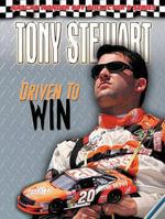 Tony Stewart : Driven to Win - Jason Mitchell