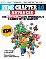 Minecrafter 2.0 Advanced : The Unofficial Guide to Minecraft & Other Building Games - Triumph Books