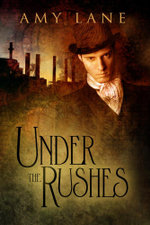 Under the Rushes - Amy Lane