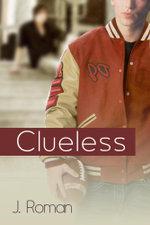 Clueless - J. Roman