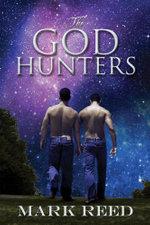 The God Hunters - Mark Reed