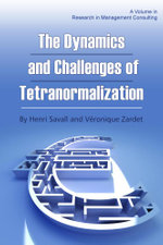 The Dynamics and Challenges of Tetranormalization - Henri Savall