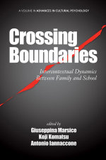 Crossing Boundaries : Intercontextual Dynamics Between Family and School